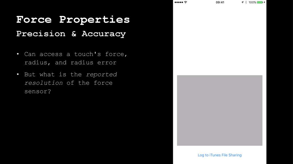 Force Properties Precision & Accuracy • Can acc...
