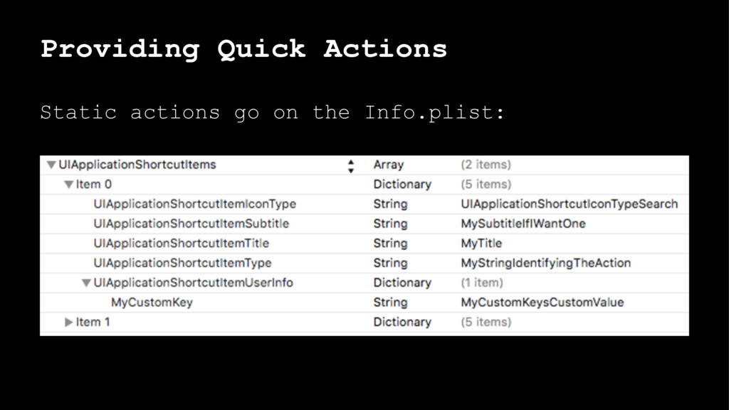 Providing Quick Actions Static actions go on th...