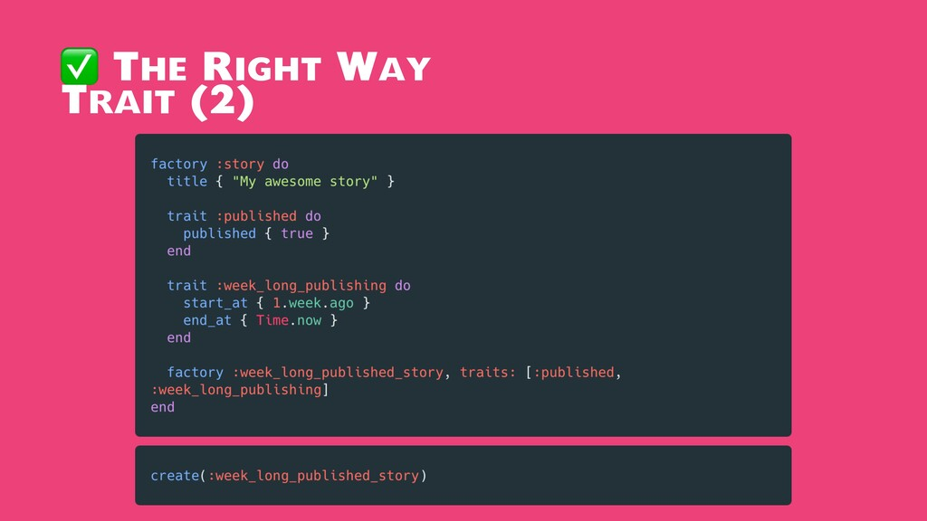 ✅ The Right Way Trait (2)