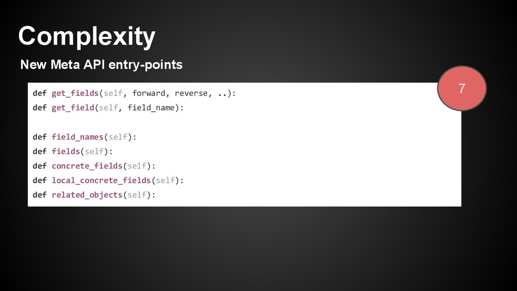 Complexity New Meta API entry-points def get_fi...