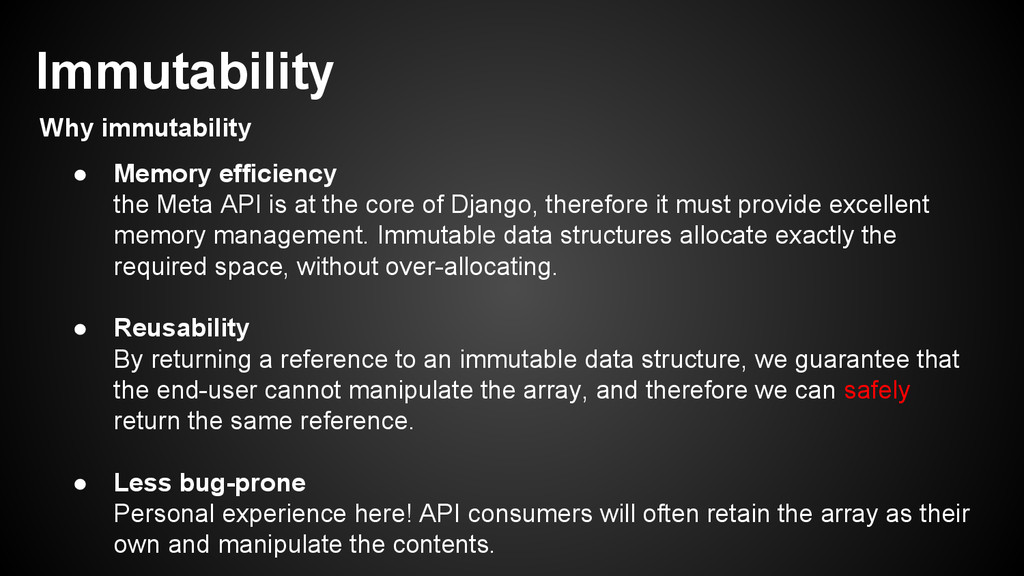 ● Memory efficiency the Meta API is at the core...