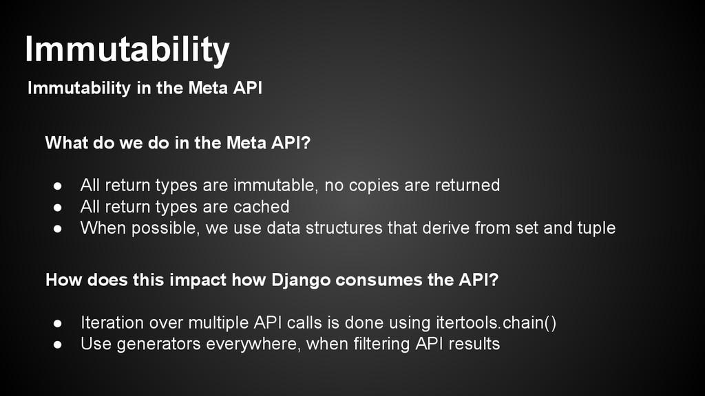 What do we do in the Meta API? ● All return typ...