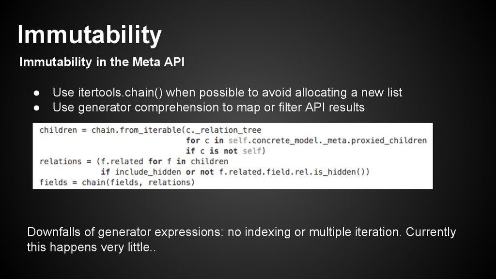 ● Use itertools.chain() when possible to avoid ...