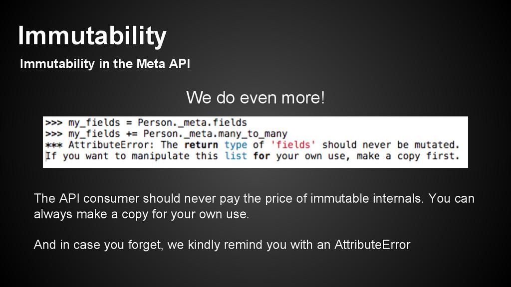 We do even more! The API consumer should never ...
