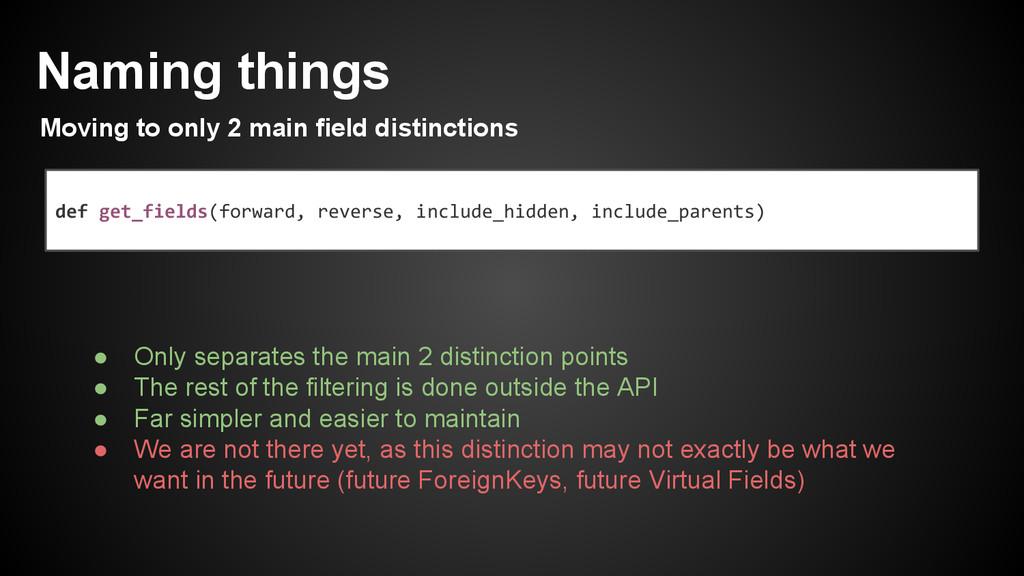 def get_fields(forward, reverse, include_hidden...