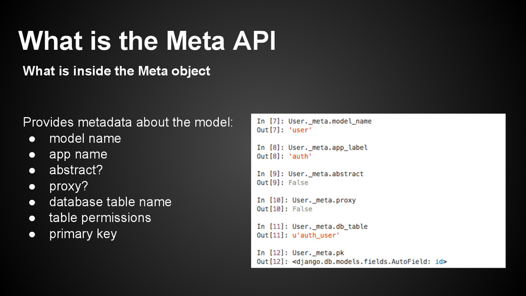 Provides metadata about the model: ● model name...
