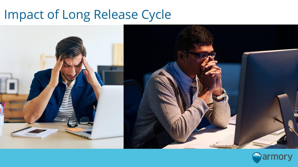 Impact of Long Release Cycle