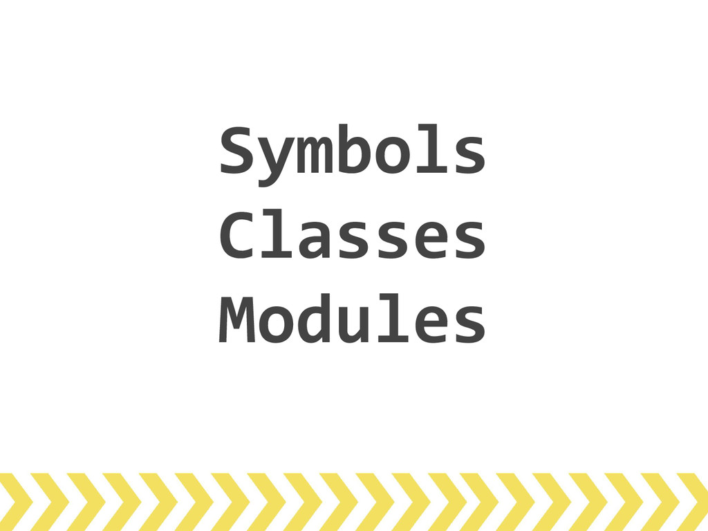 Symbols Classes Modules
