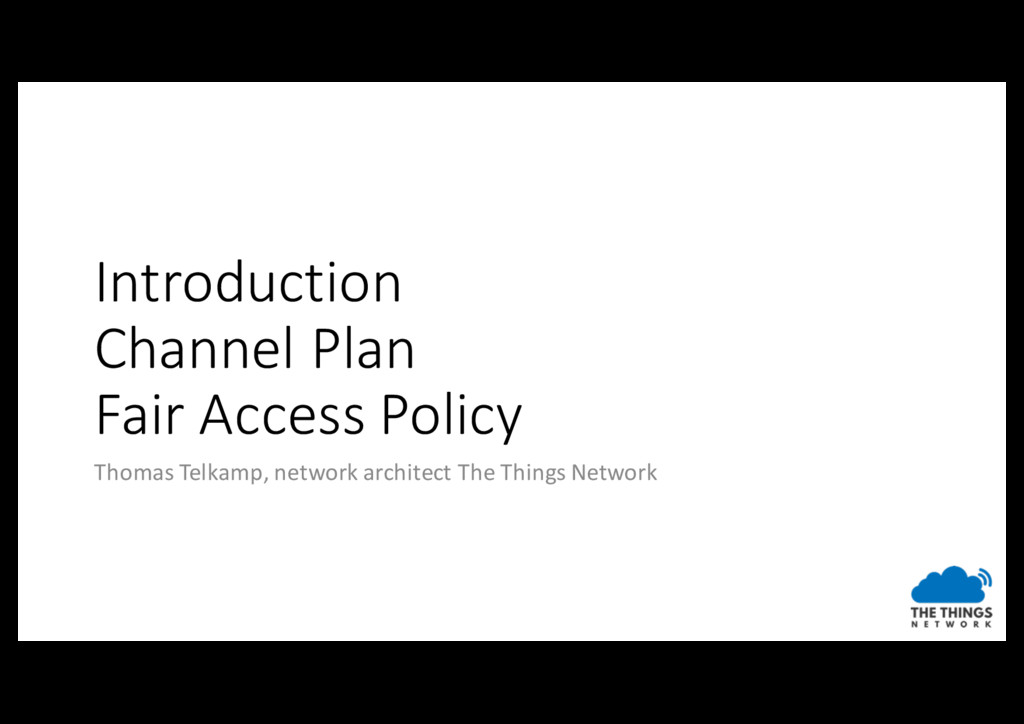 Introduction Channel Plan Fair Access Policy Th...