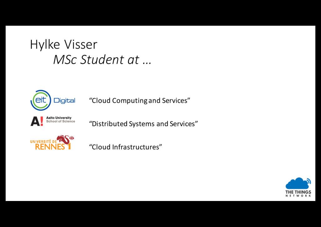 """Hylke Visser MSc Student at … """"Cloud Computing ..."""