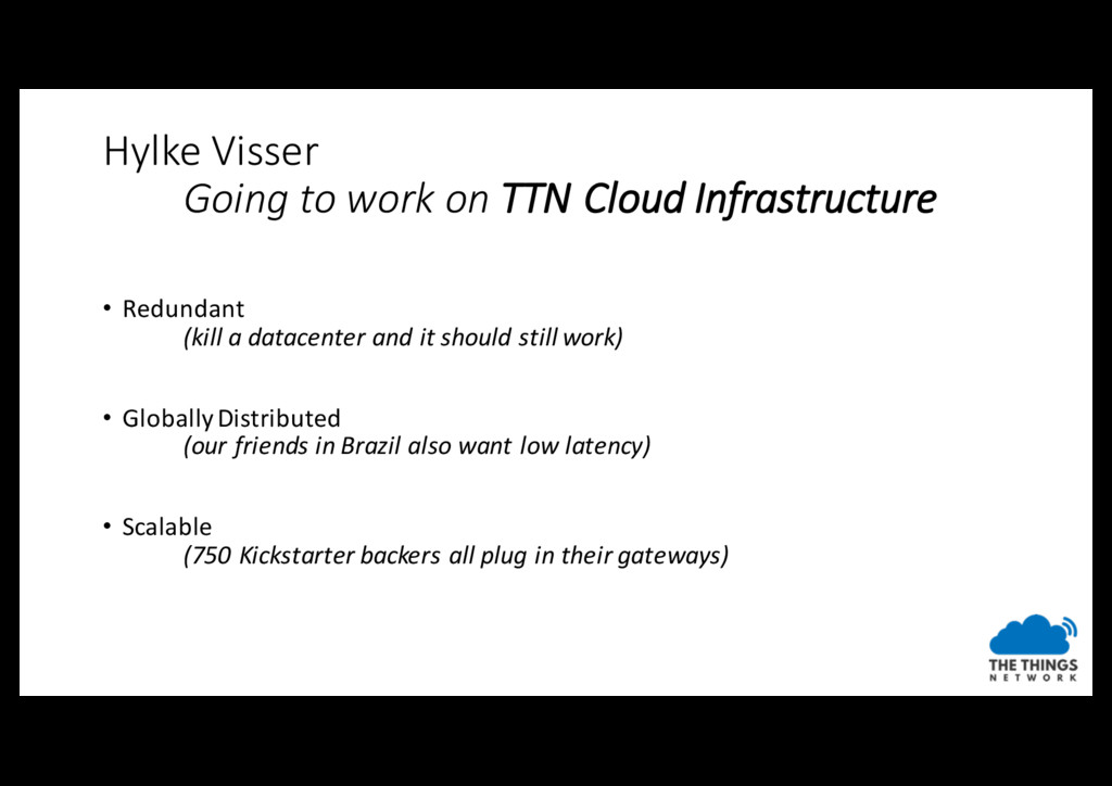 Hylke Visser Going to work on TTN Cloud Infrast...