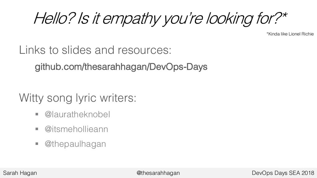 Hello? Is it empathy you're looking for?* Links...