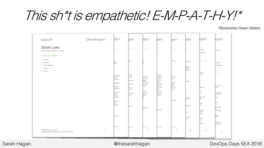 This sh*t is empathetic! E-M-P-A-T-H-Y!* *Moder...