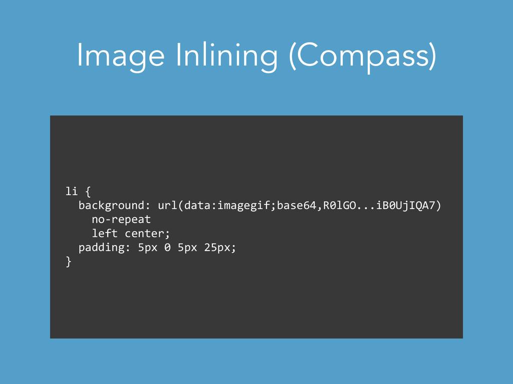 Image Inlining (Compass) li {    ba...