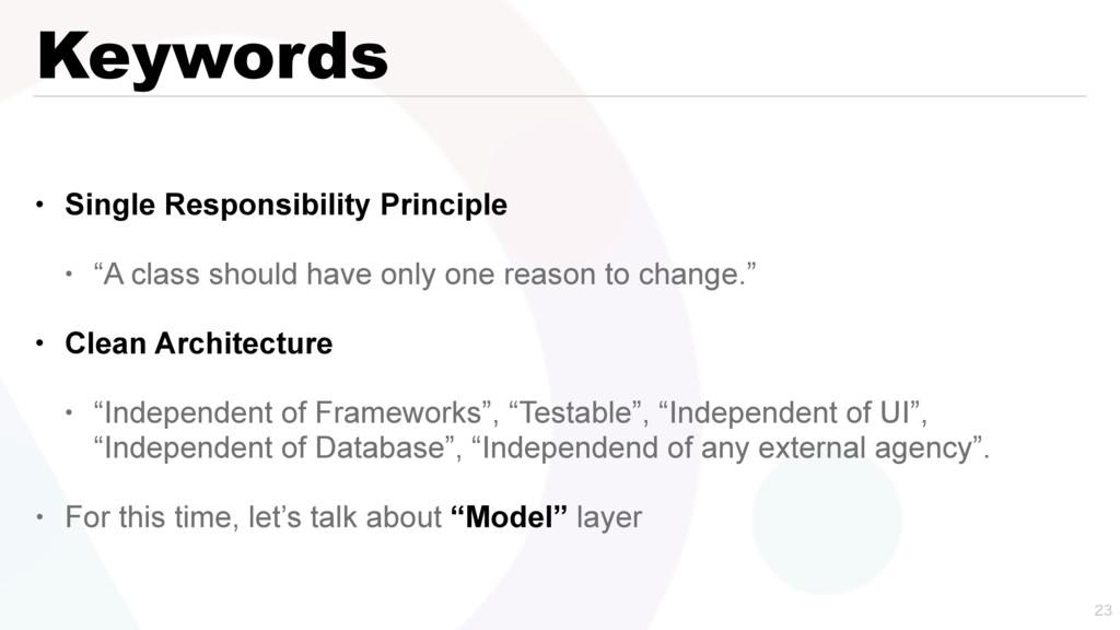 "Keywords • Single Responsibility Principle • ""A..."