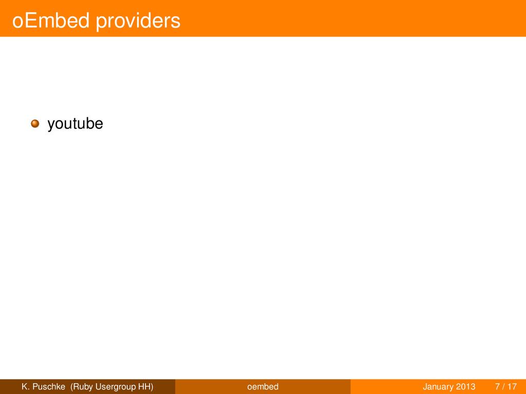 oEmbed providers youtube K. Puschke (Ruby Userg...