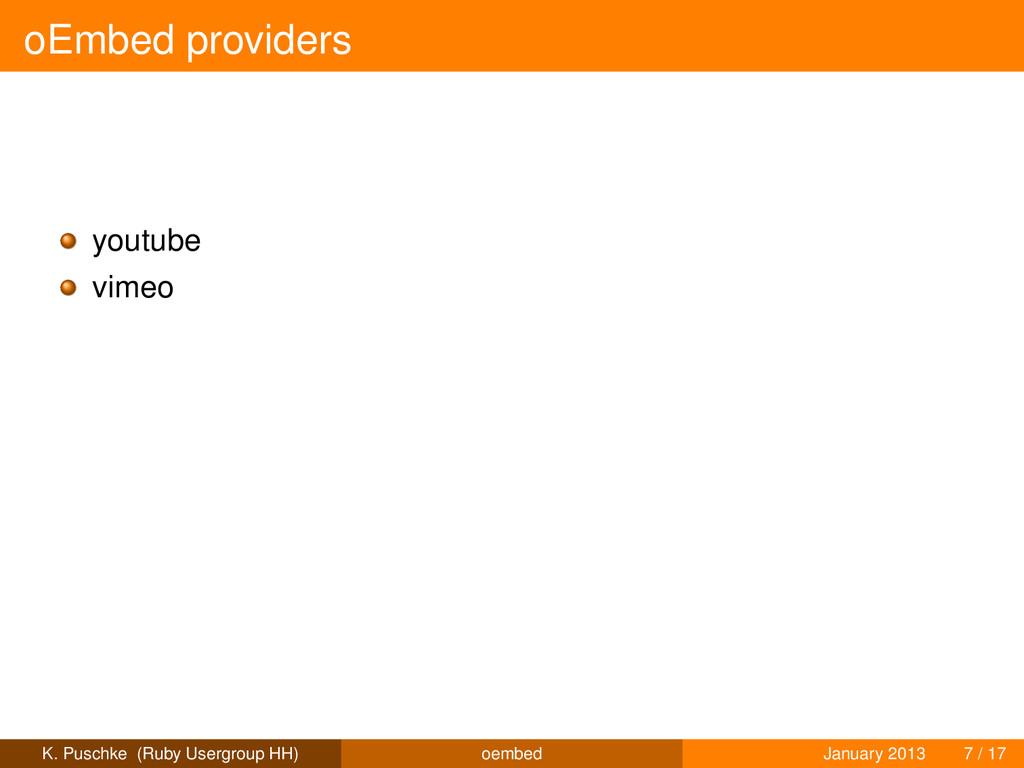 oEmbed providers youtube vimeo K. Puschke (Ruby...