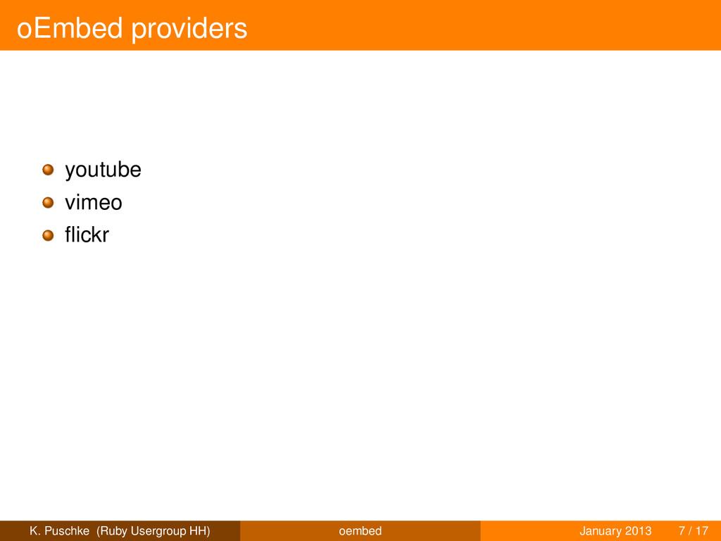 oEmbed providers youtube vimeo flickr K. Puschke...