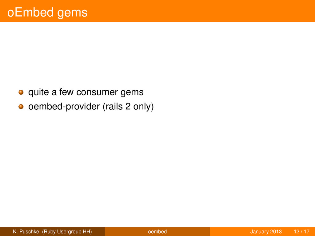 oEmbed gems quite a few consumer gems oembed-pr...