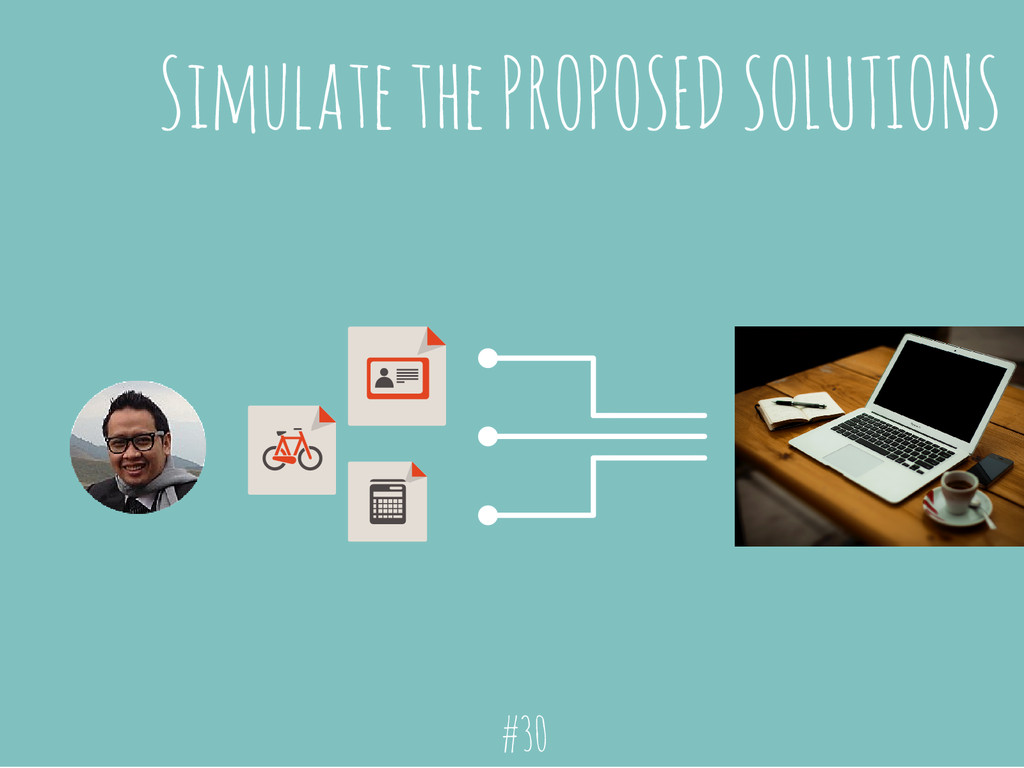 Simulate the PROPOSED SOLUTIONS #30
