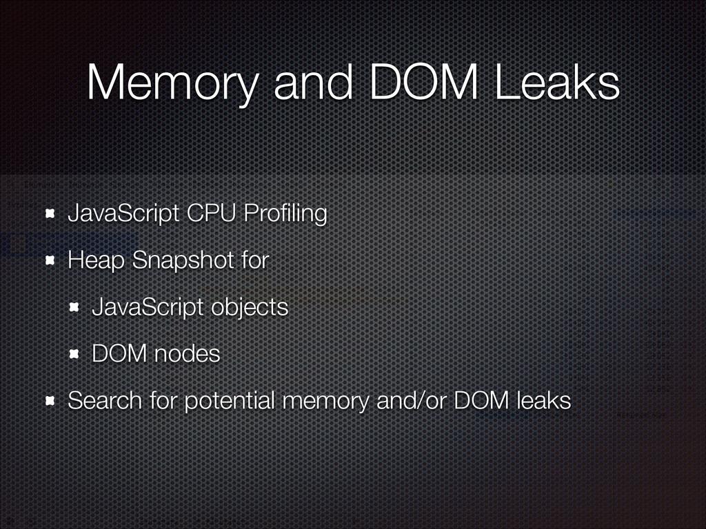 Memory and DOM Leaks JavaScript CPU Profiling He...