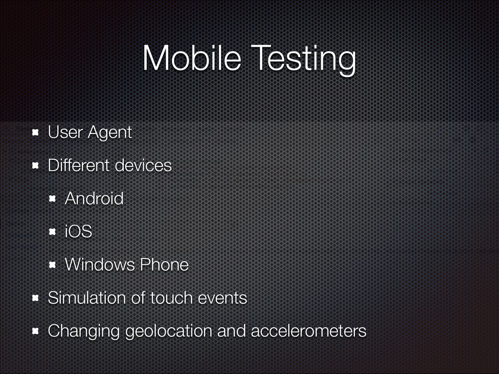 Mobile Testing User Agent Different devices And...