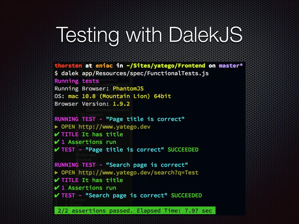 Testing with DalekJS