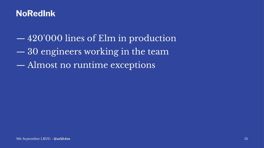 NoRedInk — 420'000 lines of Elm in production —...