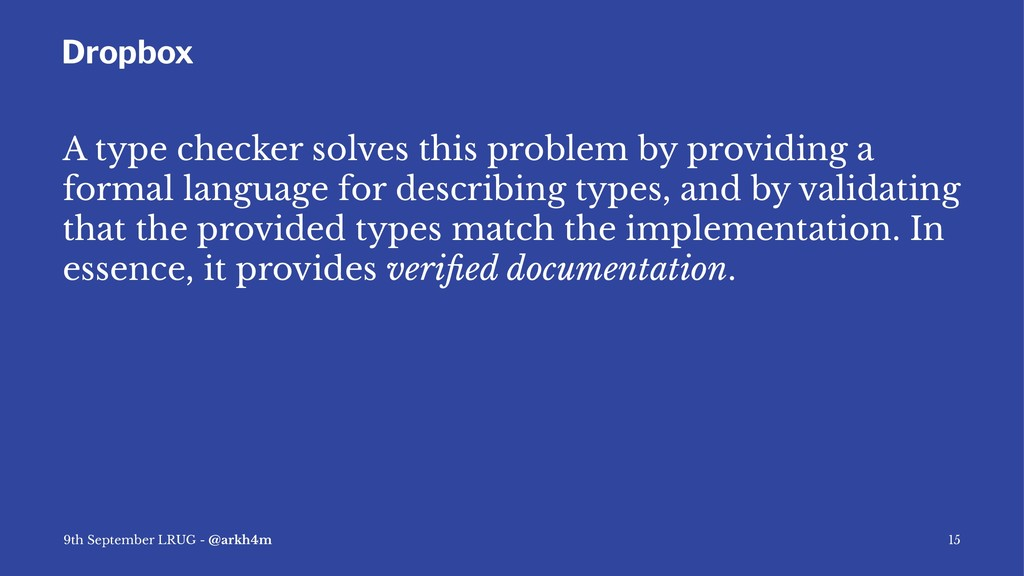 Dropbox A type checker solves this problem by p...