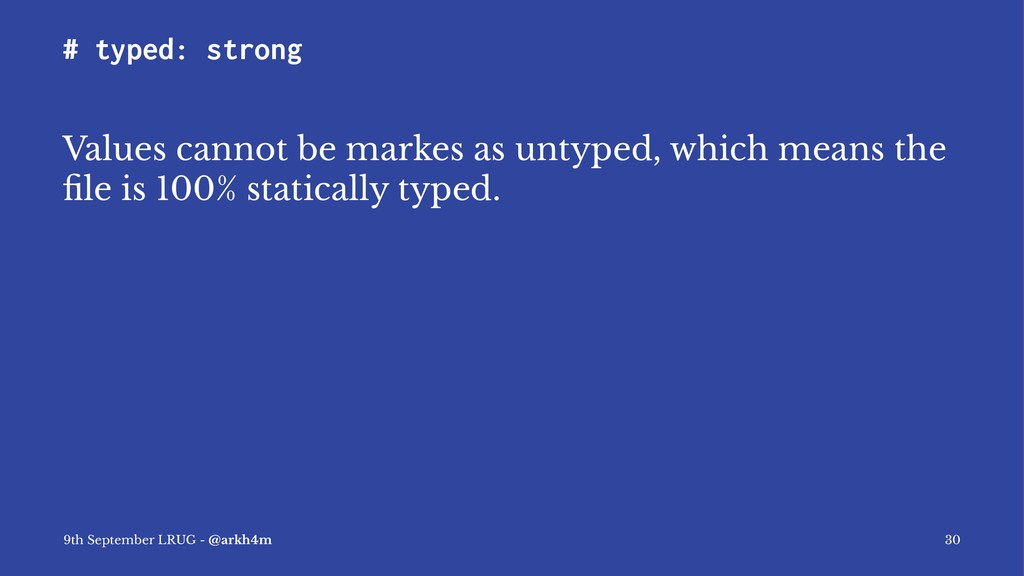# typed: strong Values cannot be markes as unty...