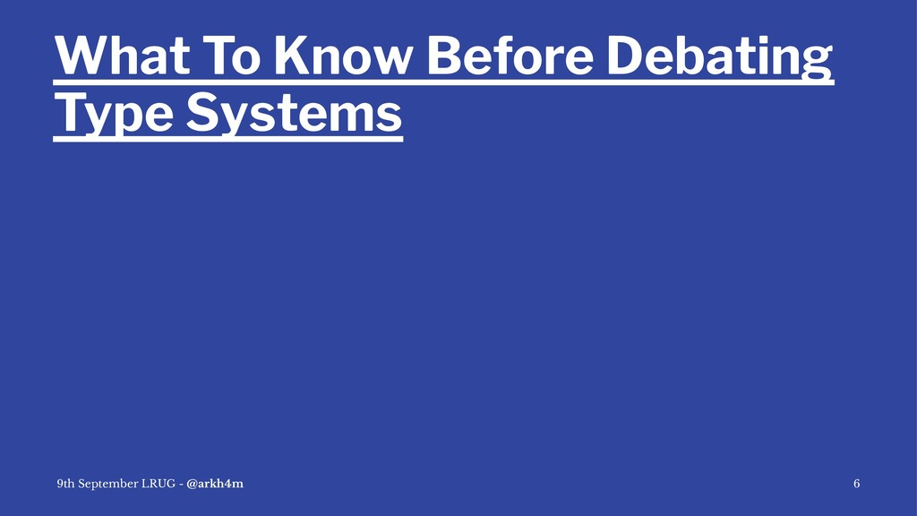 What To Know Before Debating Type Systems 9th S...