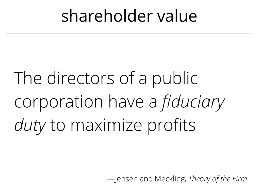 shareholder value The directors of a public cor...