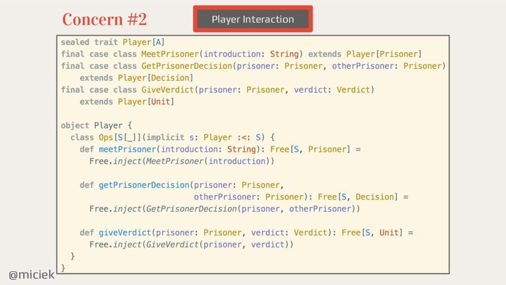 @miciek Player Interaction Concern #2