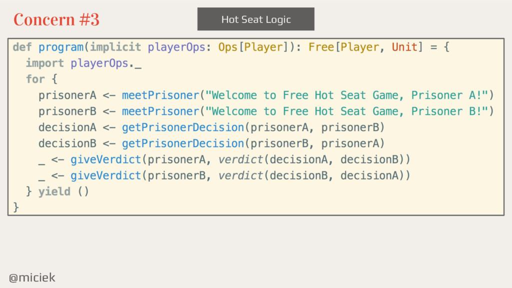 @miciek Hot Seat Logic Concern #3