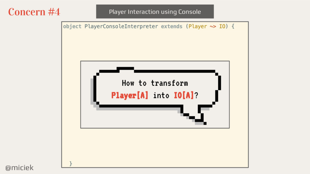 @miciek Player Interaction using Console Concer...
