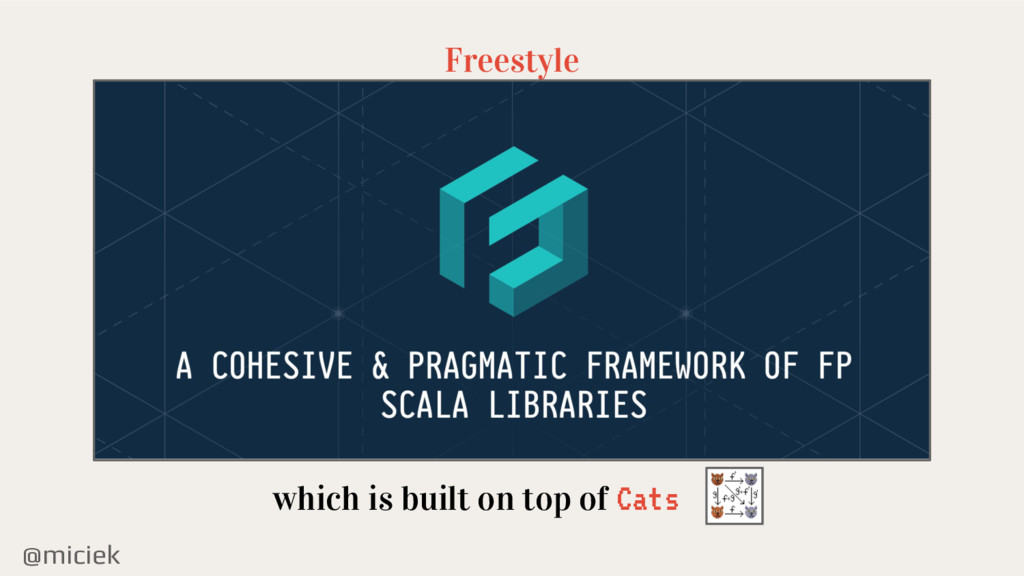 @miciek Freestyle which is built on top of Cats