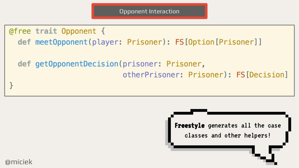 @miciek Opponent Interaction Freestyle generate...