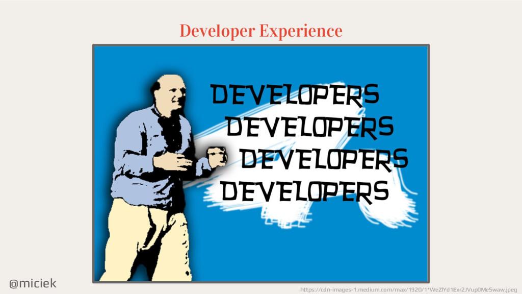 @miciek Developer Experience https://cdn-images...