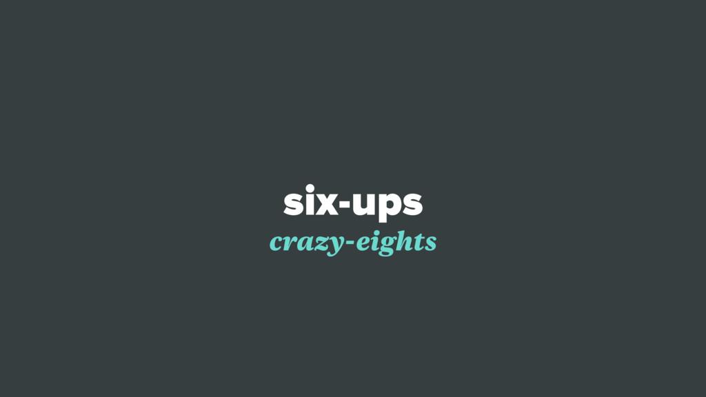 six-ups crazy-eights
