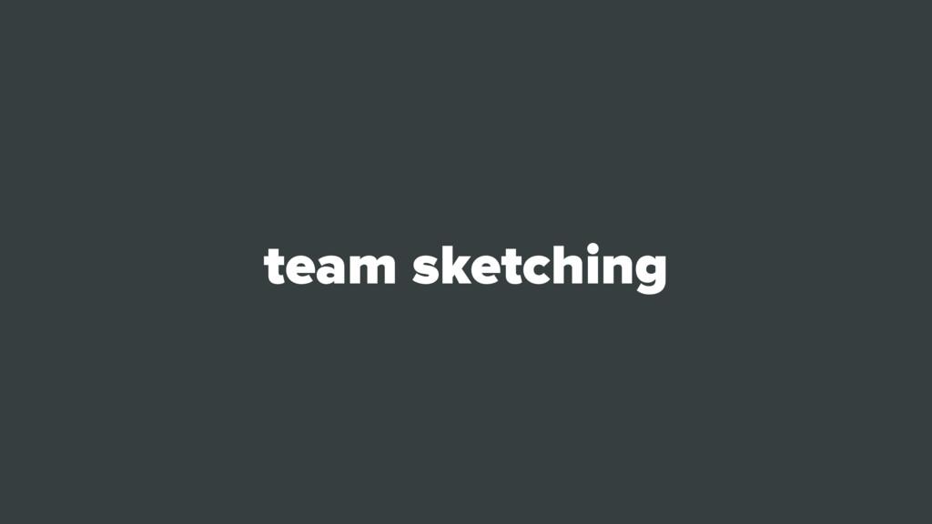 team sketching