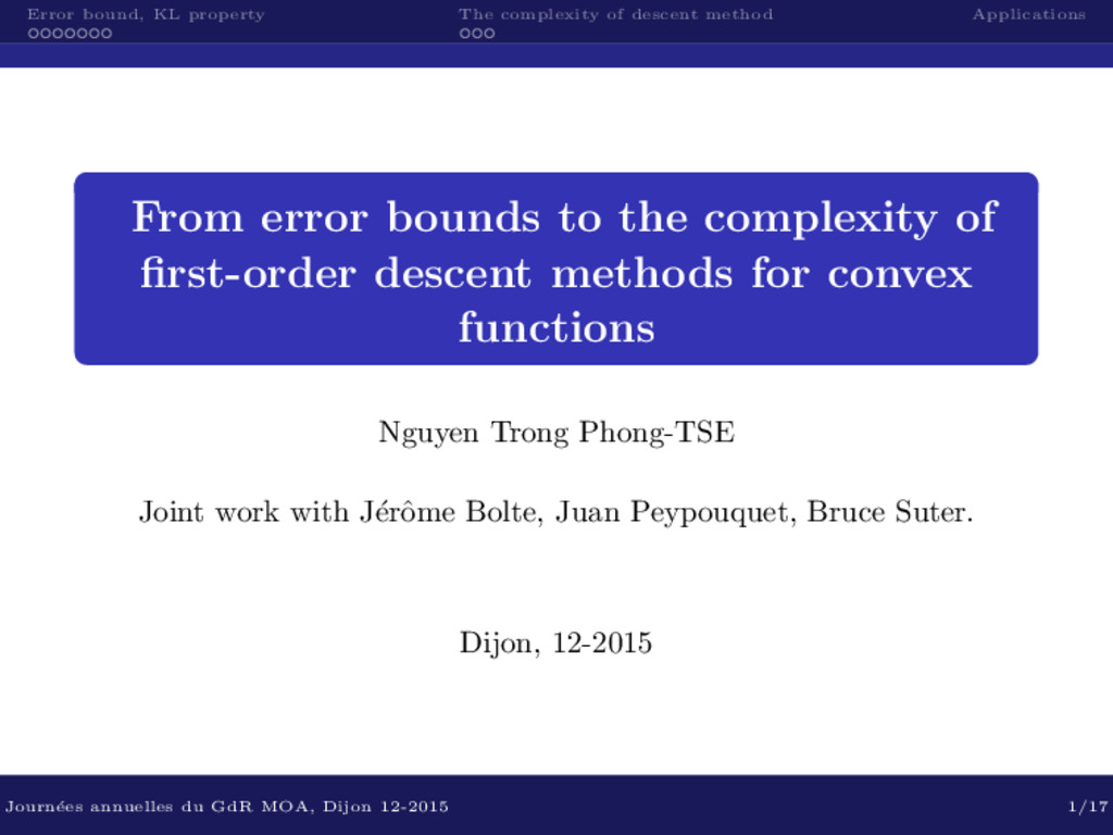 Error bound, KL property The complexity of desc...