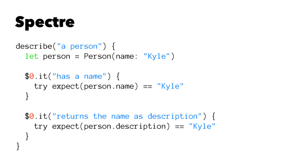 "Spectre describe(""a person"") { let person = Per..."