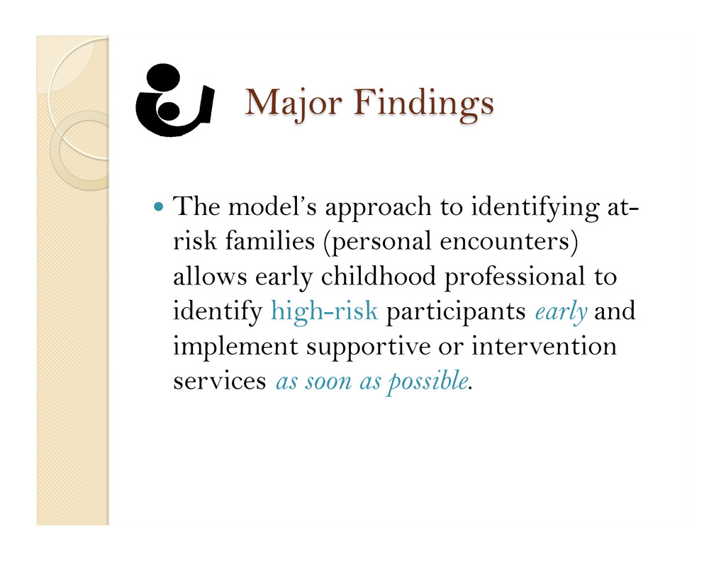  The model's approach to identifying at- risk...