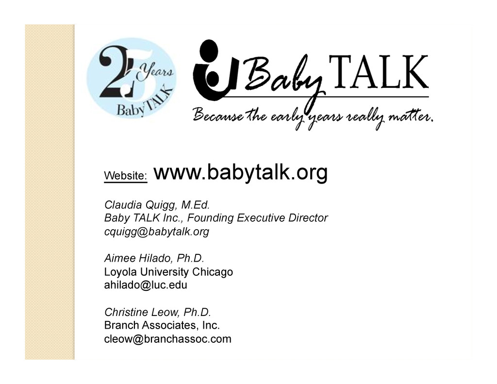 Website: www.babytalk.org Claudia Quigg, M.Ed. ...