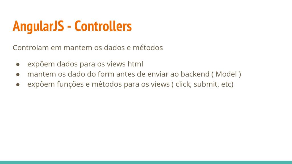 AngularJS - Controllers Controlam em mantem os ...