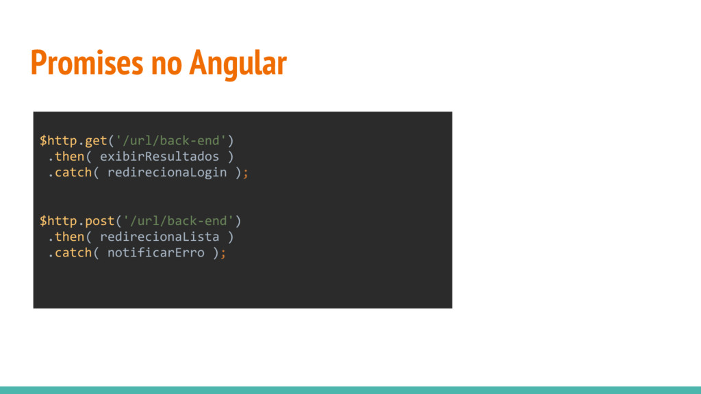 Promises no Angular $http.get('/url/back-end') ...