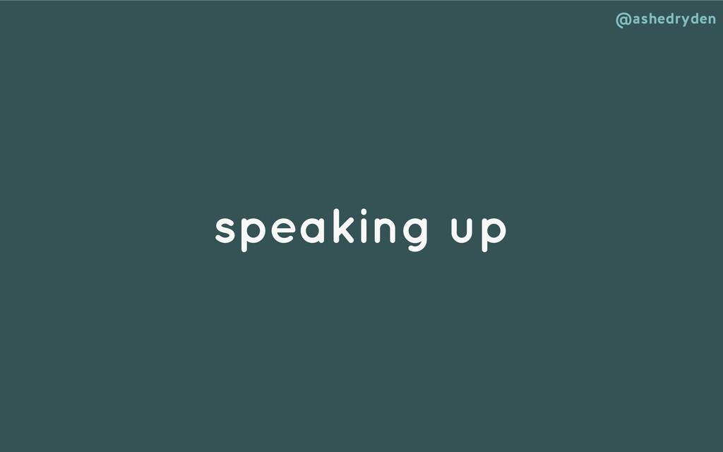 @ashedryden speaking up