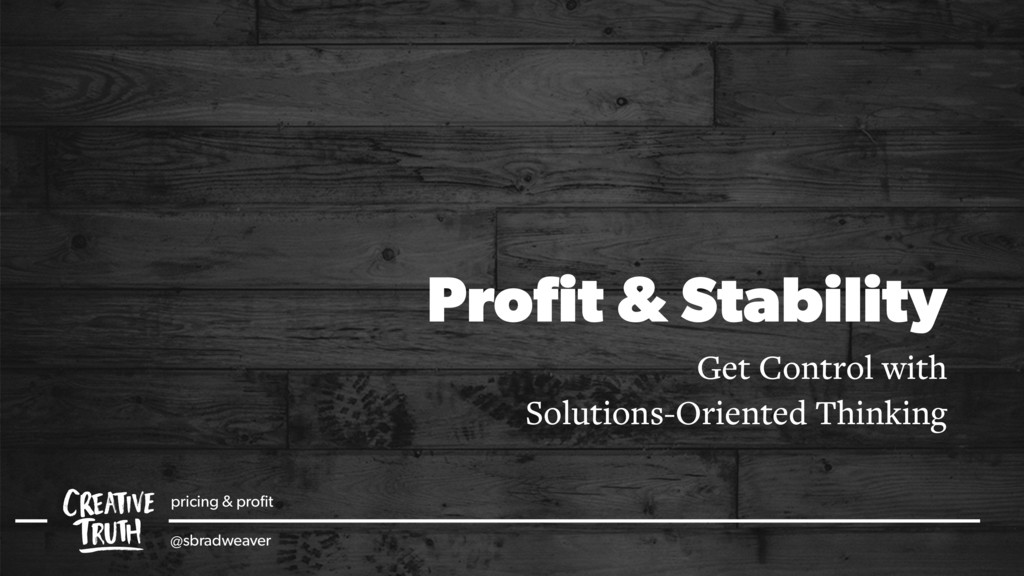Profit & Stability Get Control with Solutions-Or...