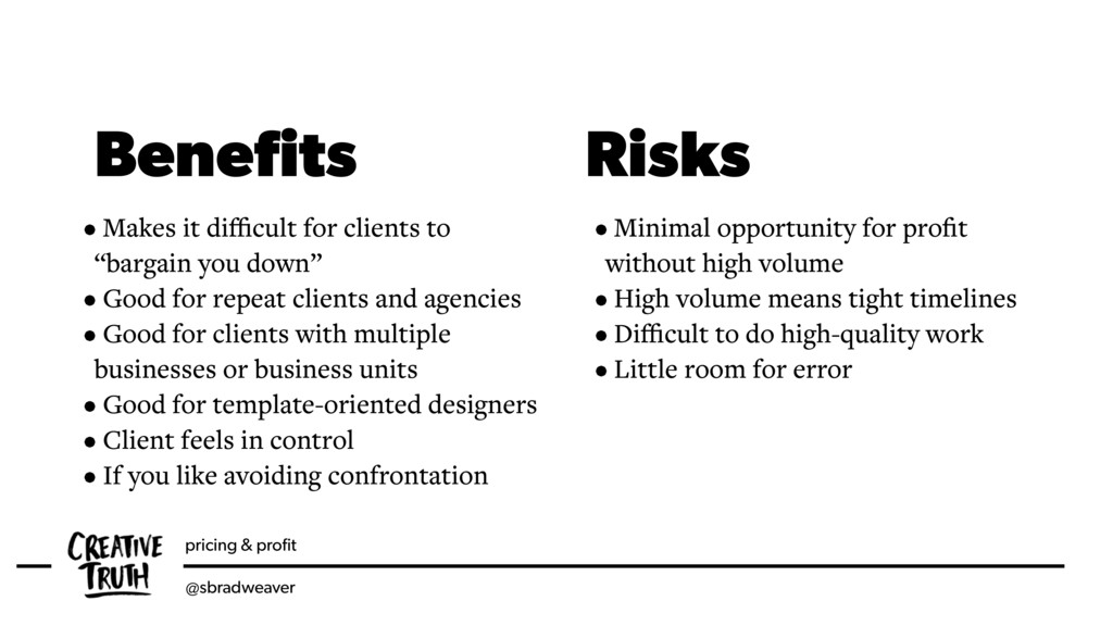 pricing & profit @sbradweaver Benefits Risks • Ma...