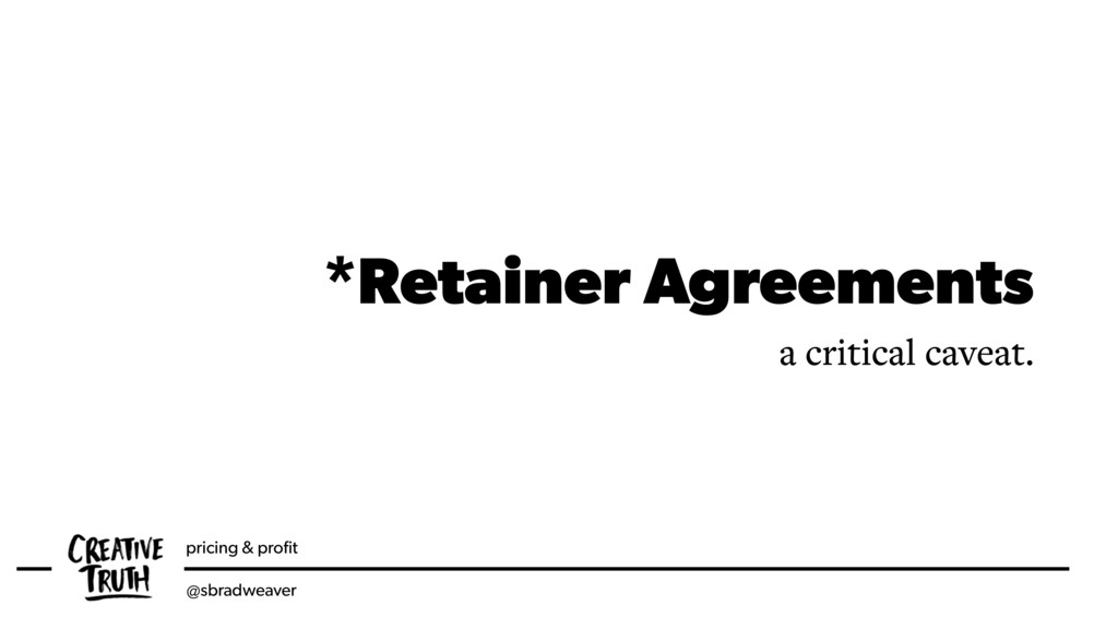 pricing & profit @sbradweaver *Retainer Agreemen...